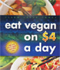 Eat Vegan on $4 a Day by Ellen Jaffee Jones