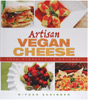 Artisan Vegan Cheese by Miyoko Schinner
