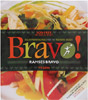 Bravo! Health-Promoting Meals from the TrueNorth Kitchen by Ramses Bravo