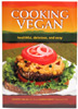Cooking Vegan – Healthful, Delicious and Easy by Vesanto Melina, MS, RD, and Joseph Forest