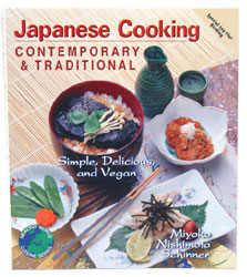 Japanese Cooking  Contemporary and Traditional by Miyoko Nishimoto Schinner