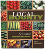 Local Bounty  Seasonal Vegan Recipes by Devra Gartenstein