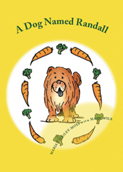 A Dog Named Randall by Marian Hailey-Moss