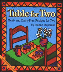 Table for Two - Meat and Dairy-Free Recipes for Two