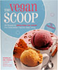 The Vegan Scoop � 150 Recipes for Dairy-Free Ice Cream by Wheeler del Torro