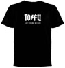 ToFu � Let There be Soy T-Shirt