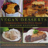 Vegan Desserts &#8211; Sumptuous Sweets for Every Season by Hannah Kaminsky