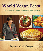 World Vegan Feast by Bryanna Clark Grogan
